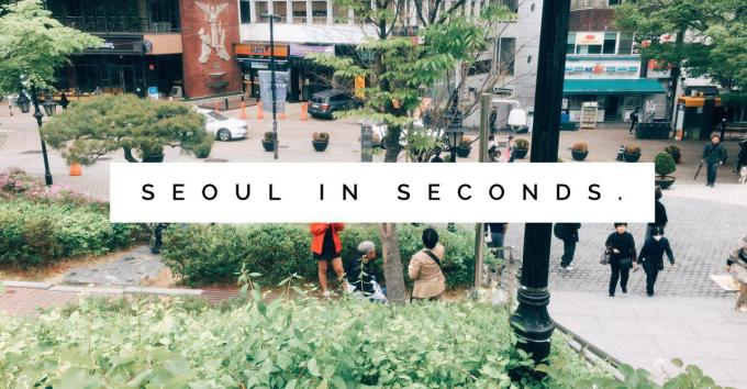 seoul in seconds.